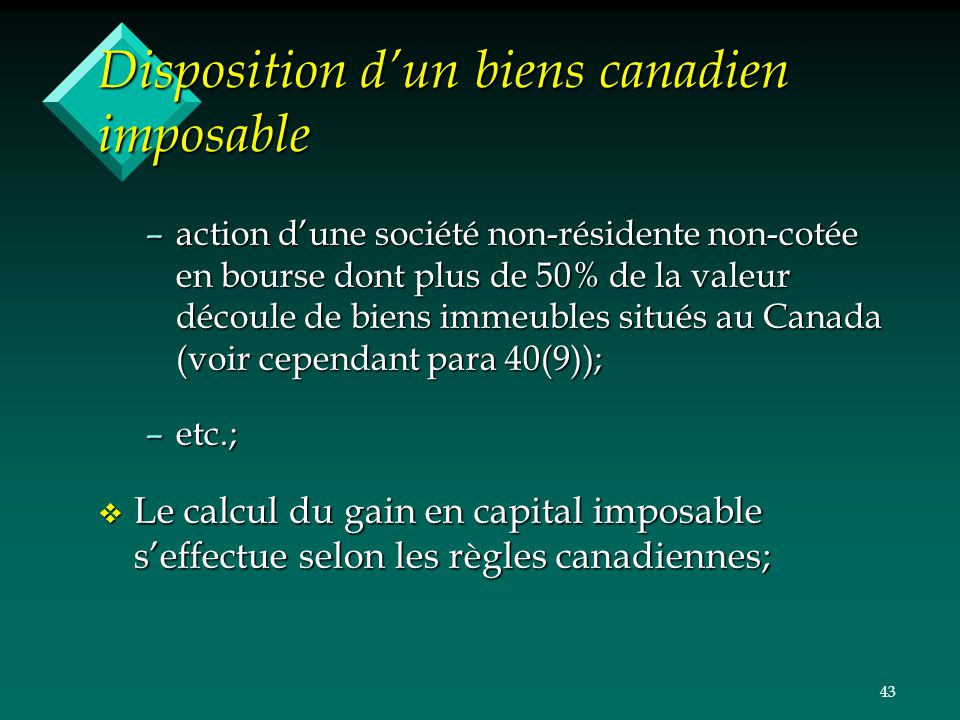 Disposition d'un biens canadien imposable
