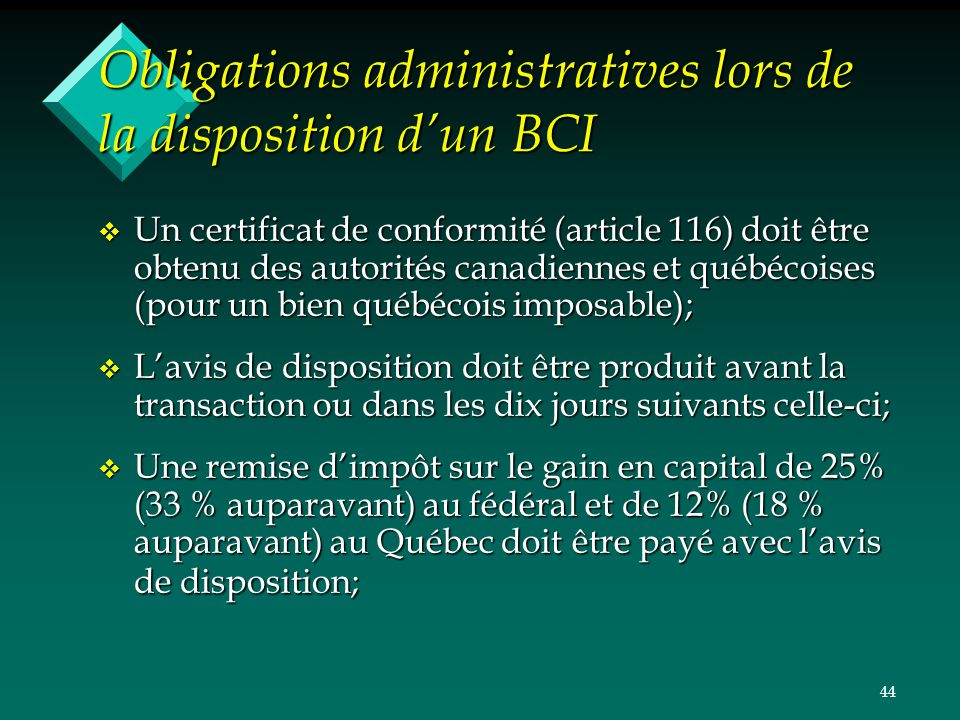Obligations administratives lors de la disposition d'un BCI
