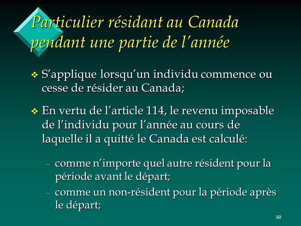 Particulier résidant au Canada pendant une partie de l'année