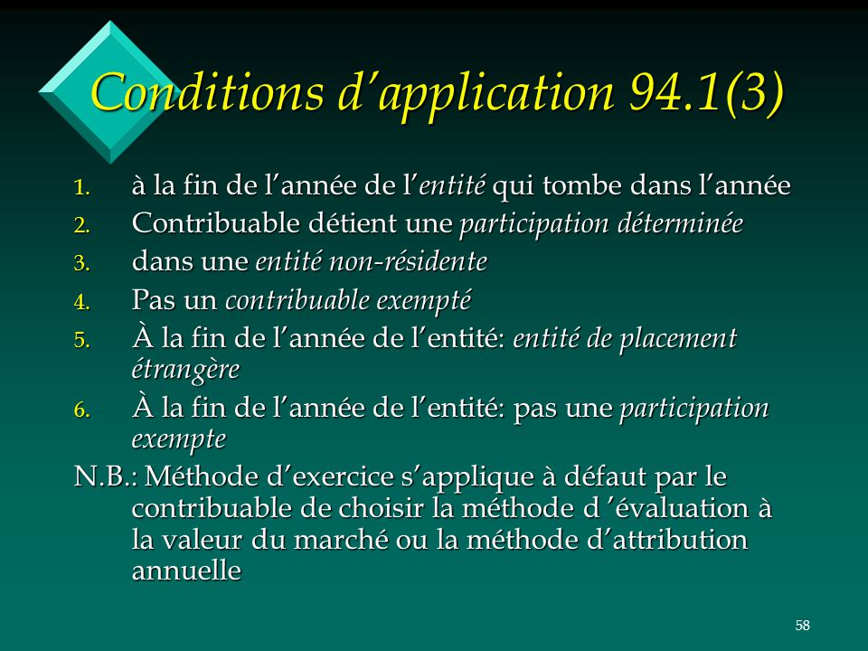Conditions d'application 94.1(3)