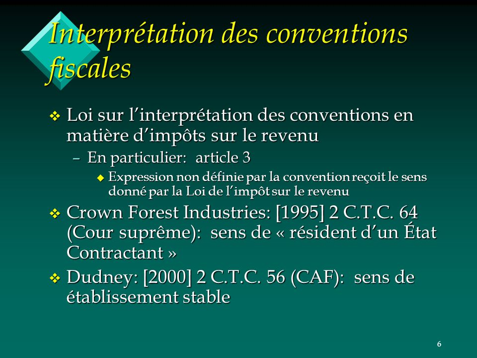 Interprétation des conventions fiscales