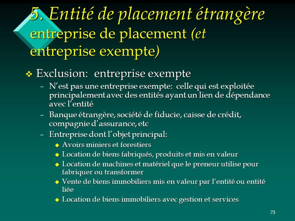 5. Entité de placement étrangère entreprise de placement (et entreprise exempte)