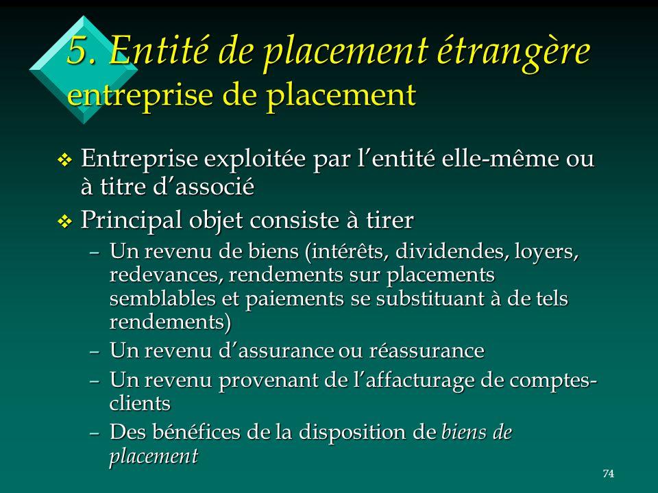 5. Entité de placement étrangère entreprise de placement