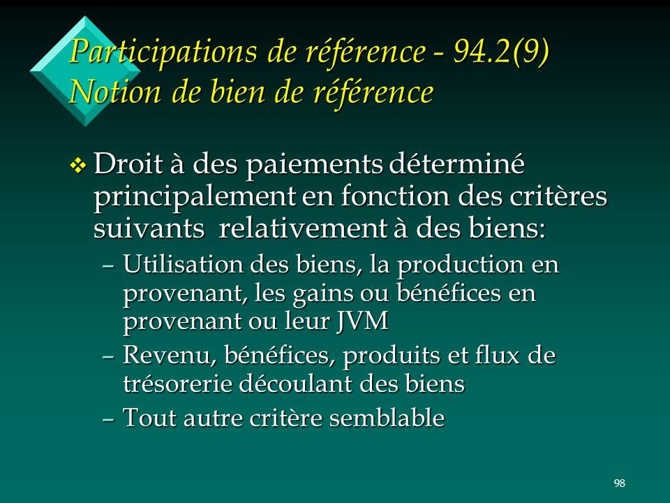 Participations de référence - 94.2(9) Notion de bien de référence