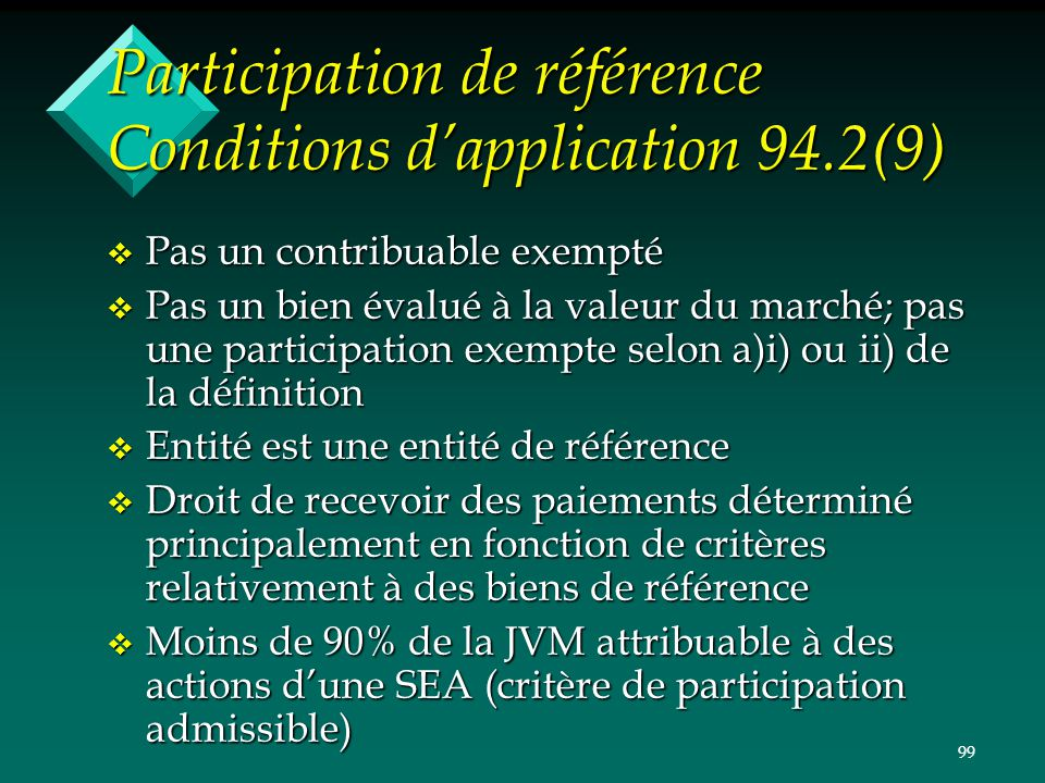 Participation de référence Conditions d'application 94.2(9)