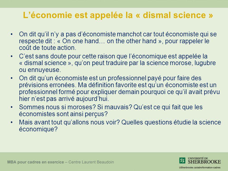 L'économie est appelée la « dismal science »