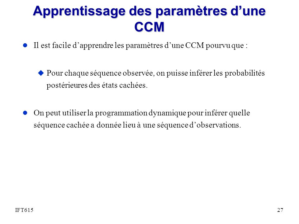Apprentissage des paramètres d'une CCM