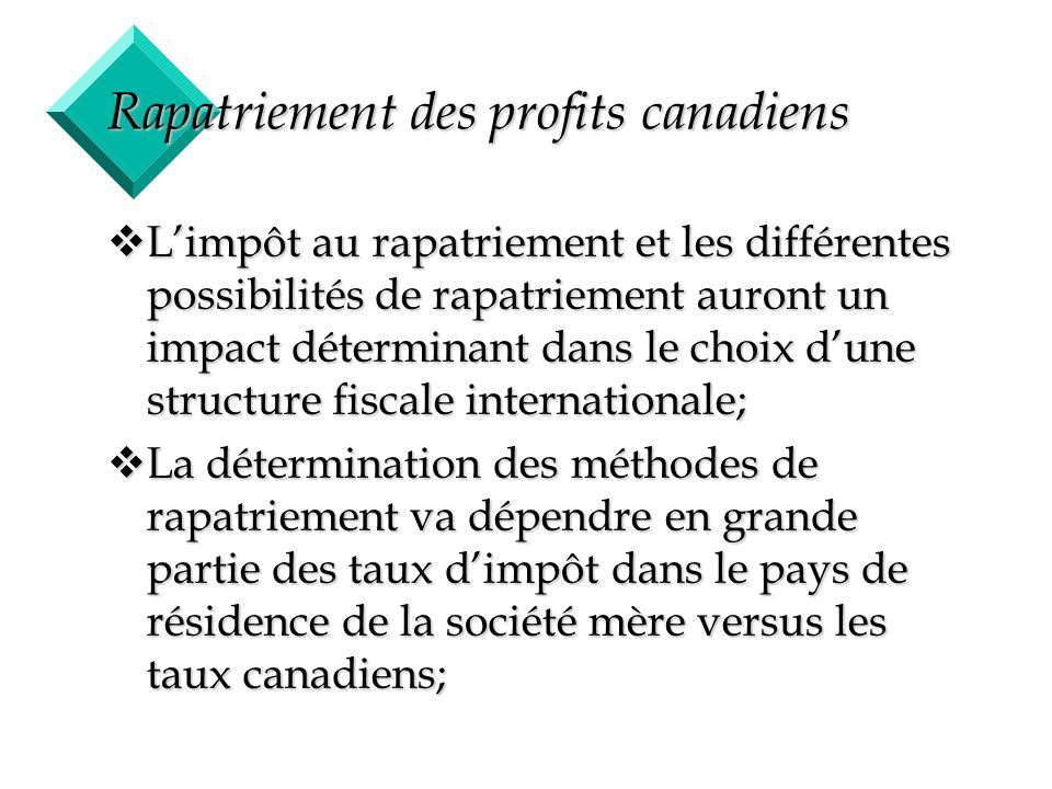 Rapatriement des profits canadiens