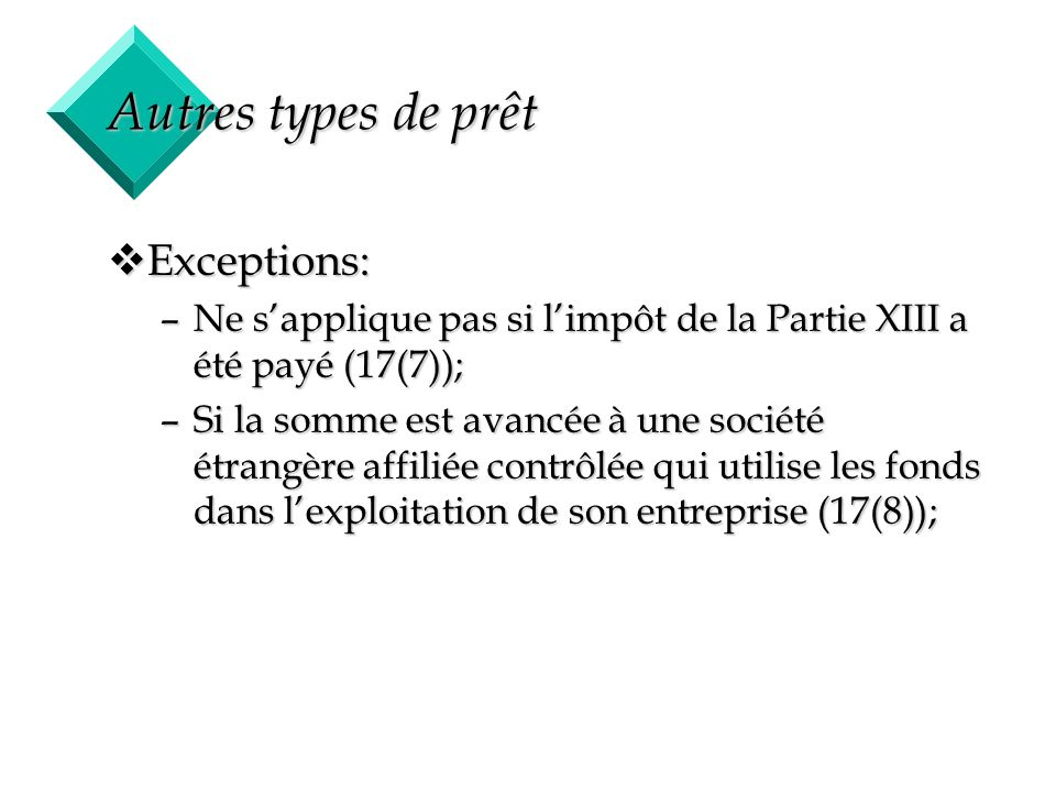 Autres types de prêt Exceptions: