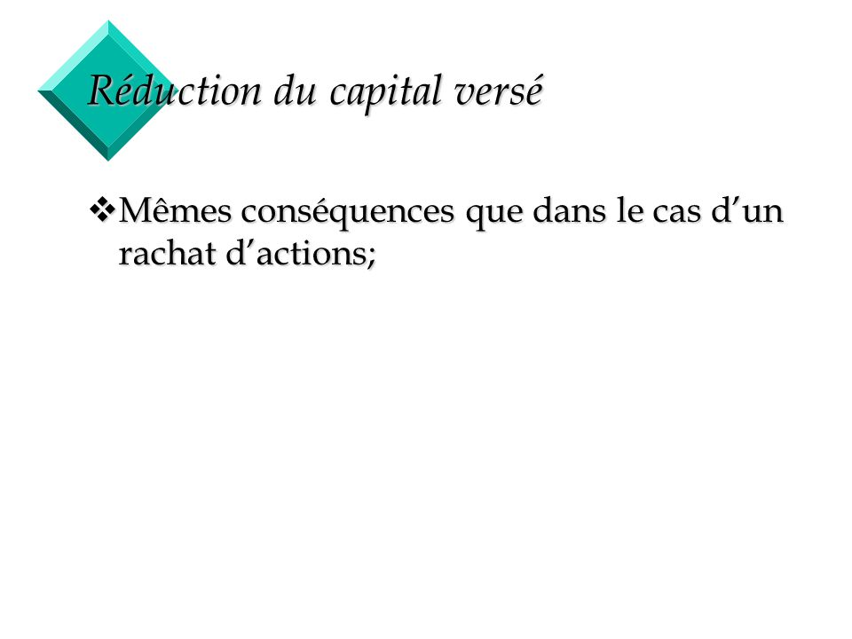 Réduction du capital versé