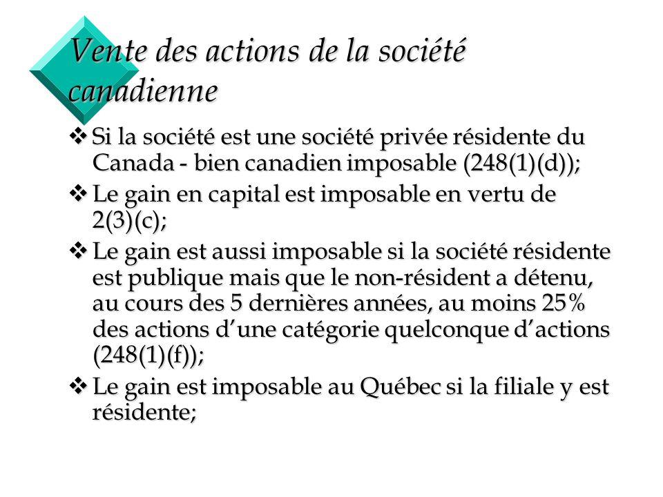 Vente des actions de la société canadienne