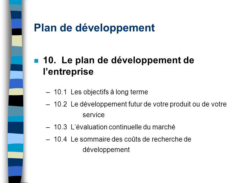 Plan de développement 10. Le plan de développement de l'entreprise
