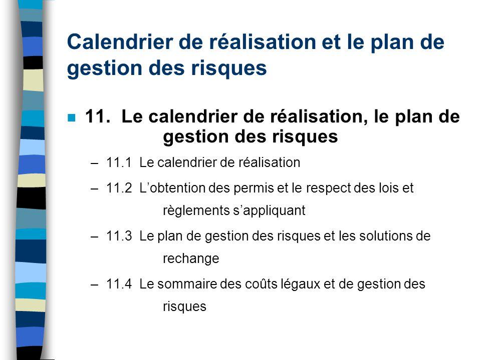 Calendrier de réalisation et le plan de gestion des risques