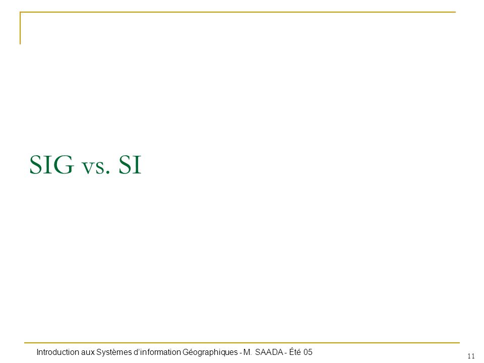 SIG vs. SI