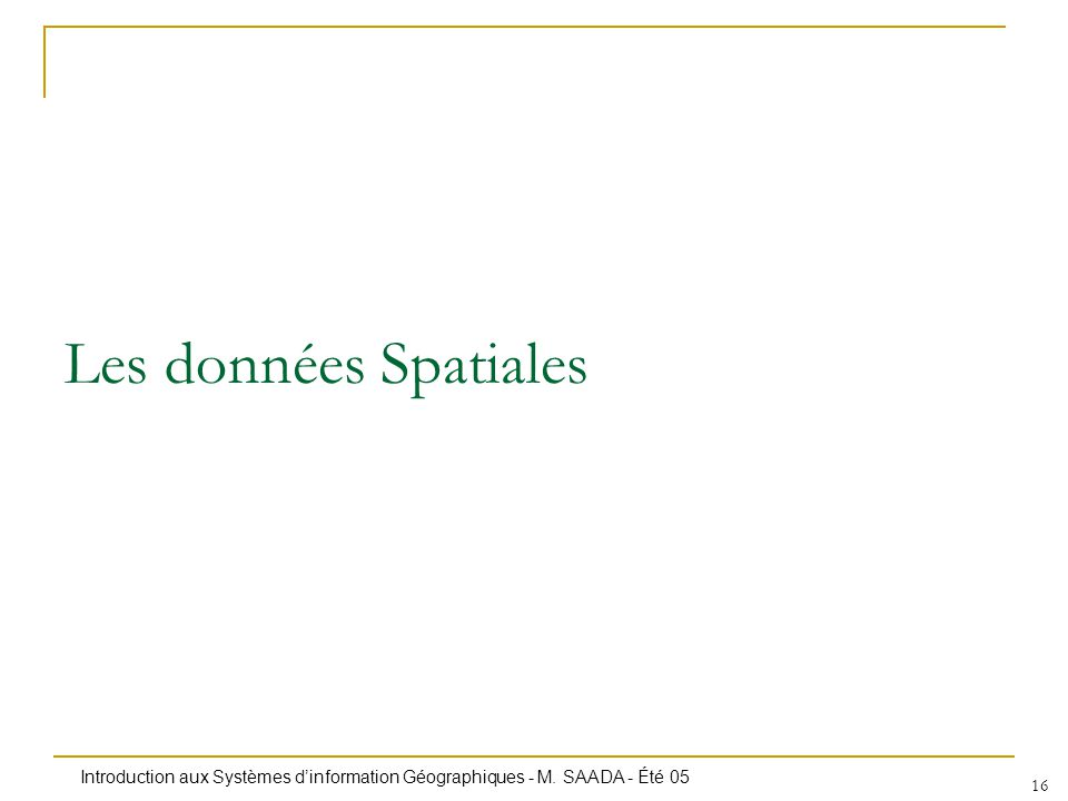 Les données Spatiales
