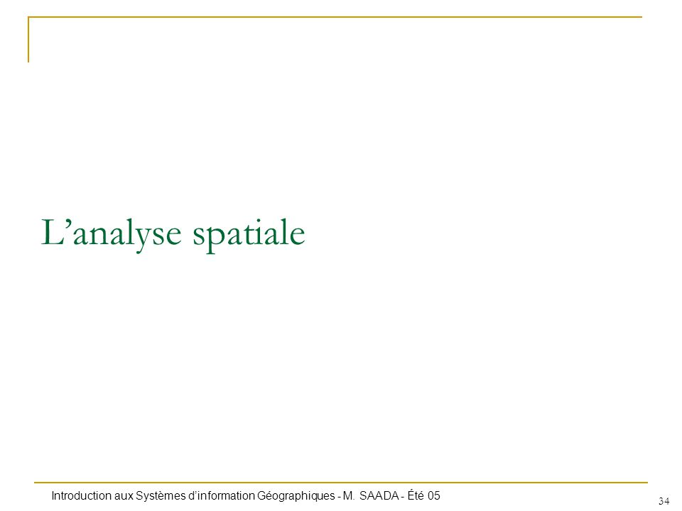 L'analyse spatiale