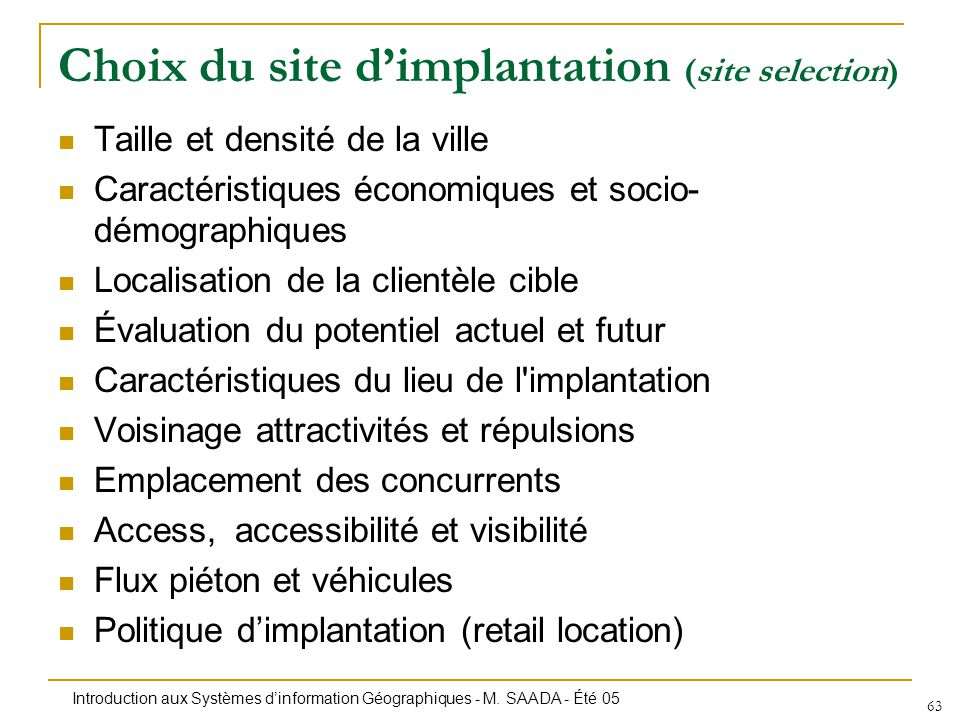 Choix du site d'implantation (site selection)