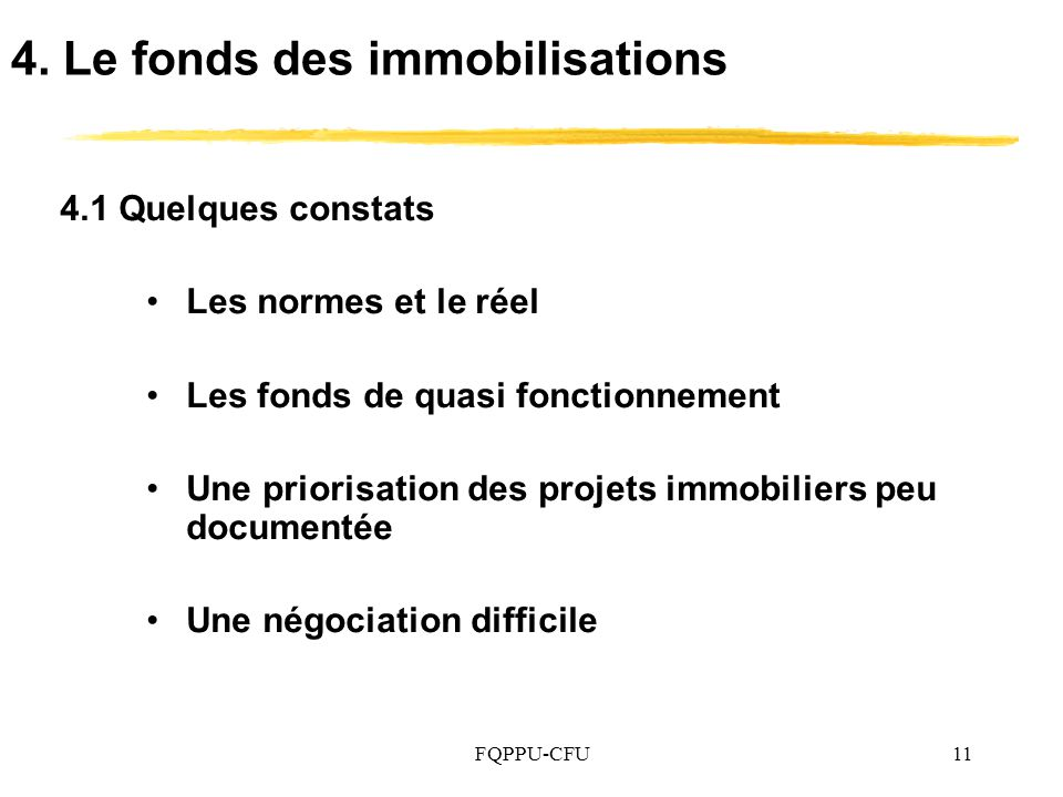 4. Le fonds des immobilisations