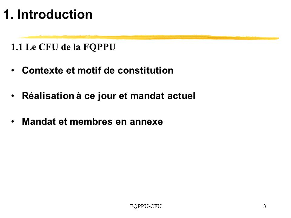 1. Introduction 1.1 Le CFU de la FQPPU