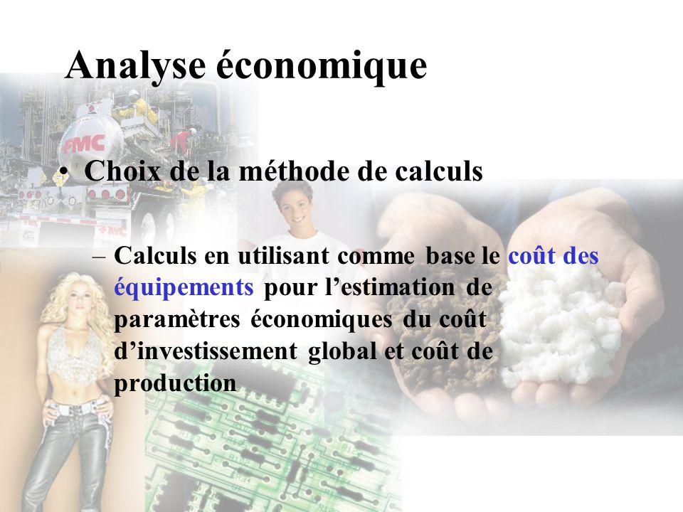 Analyse économique Choix de la méthode de calculs
