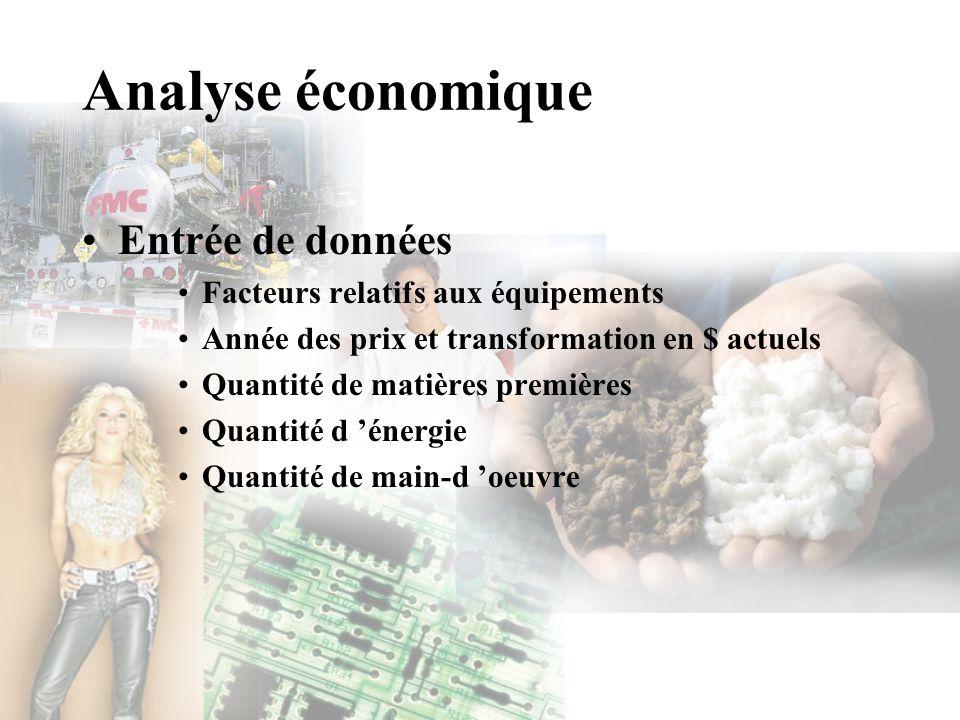 Analyse économique Entrée de données Facteurs relatifs aux équipements