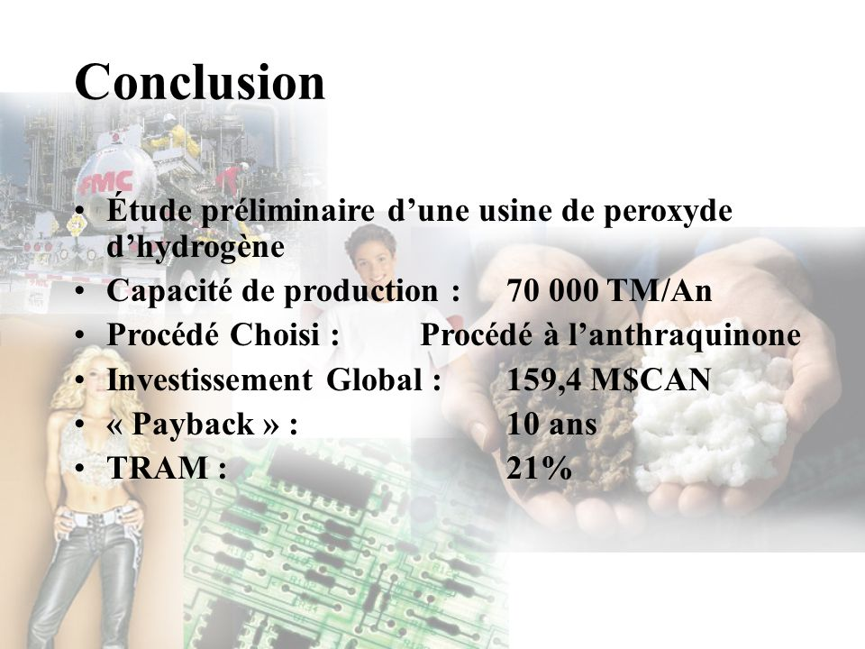 Conclusion Étude préliminaire d'une usine de peroxyde d'hydrogène