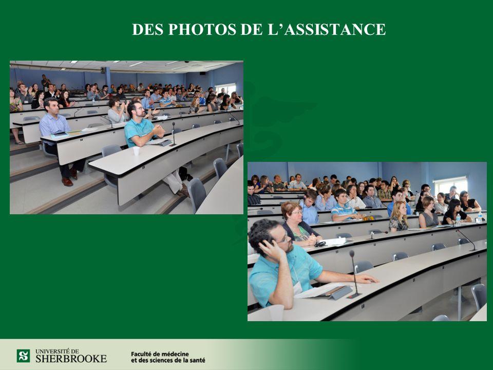 DES PHOTOS DE L'ASSISTANCE