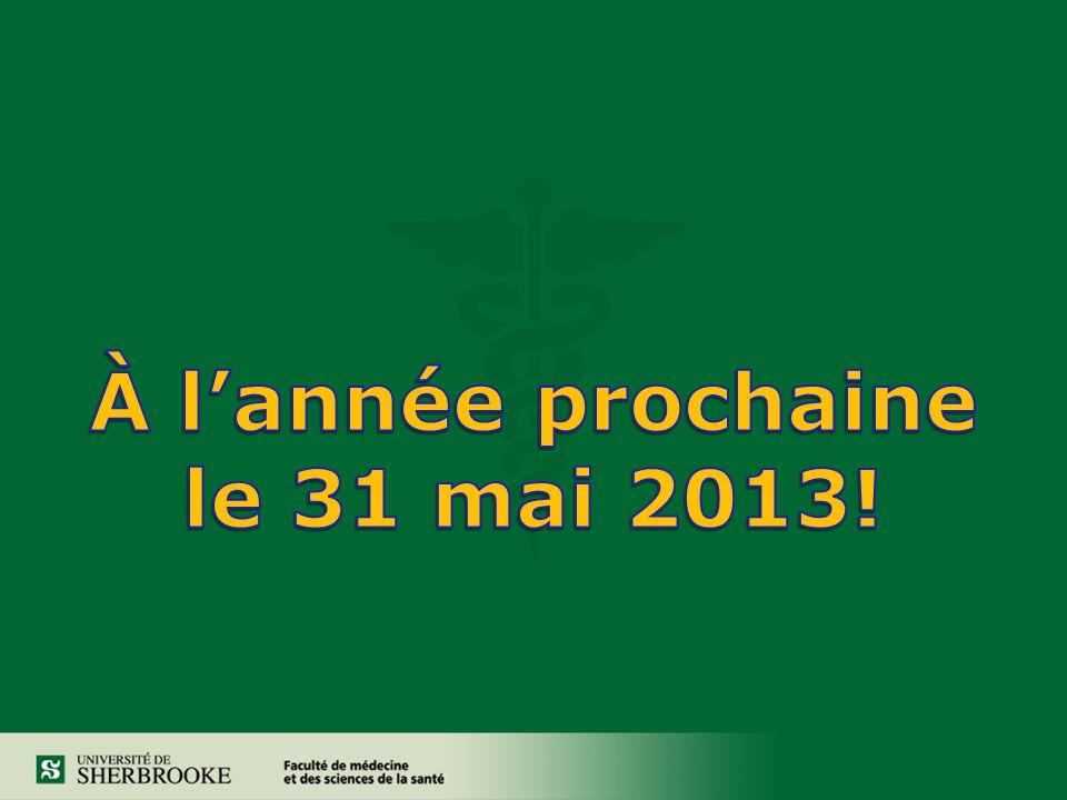 À l'année prochaine le 31 mai 2013!