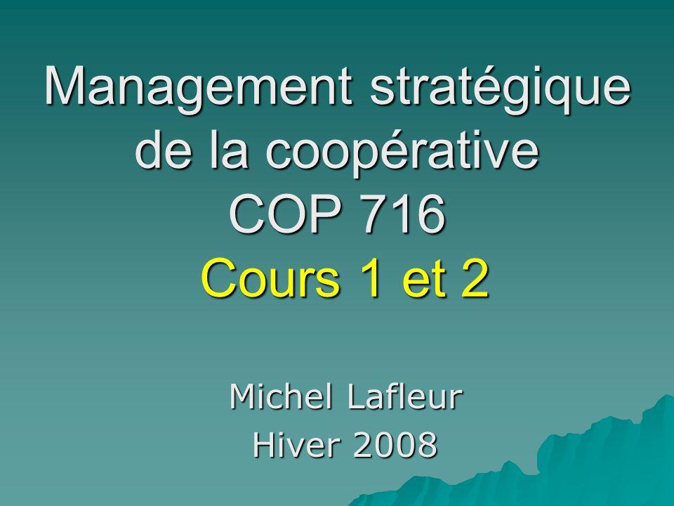 Management stratégique de la coopérative COP 716 Cours 1 et 2
