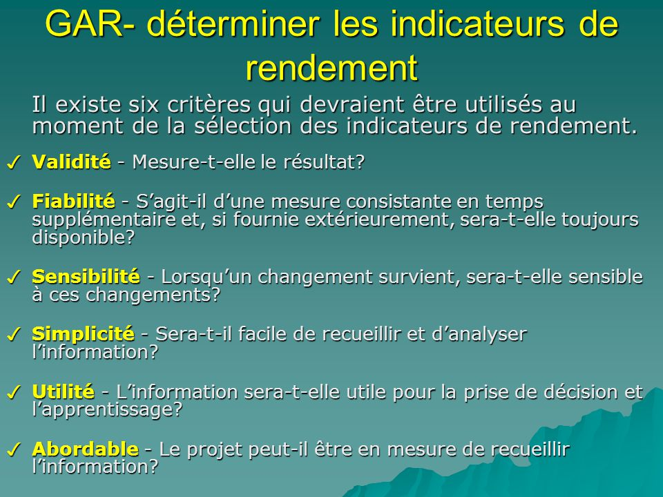 GAR- déterminer les indicateurs de rendement