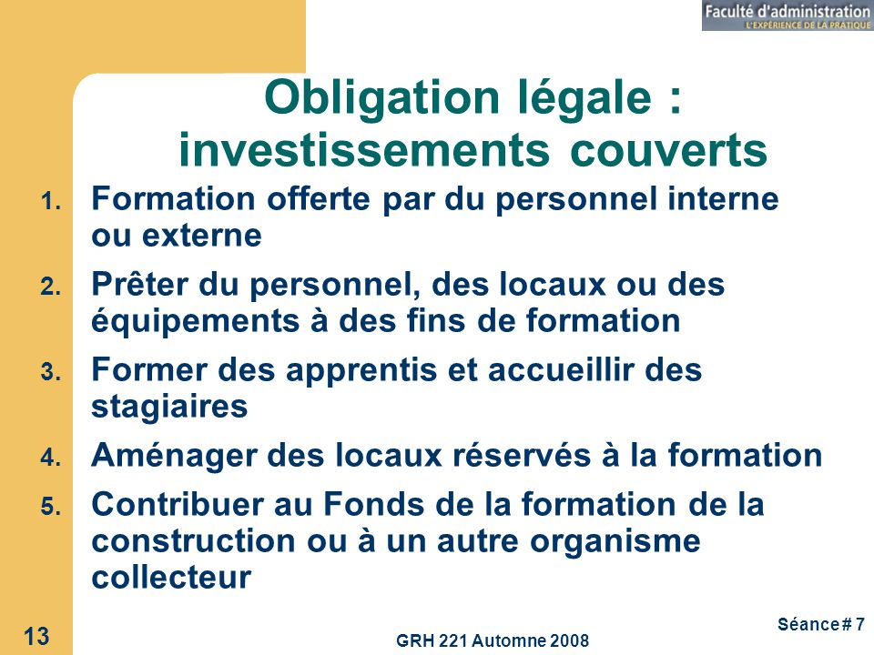 Obligation légale : investissements couverts