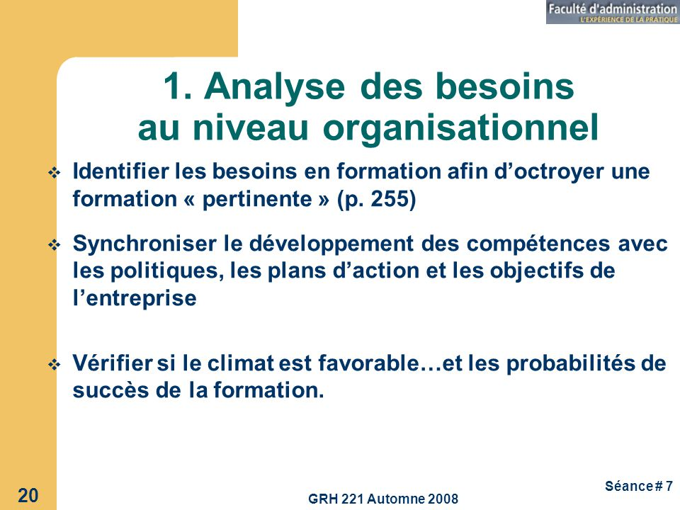1. Analyse des besoins au niveau organisationnel