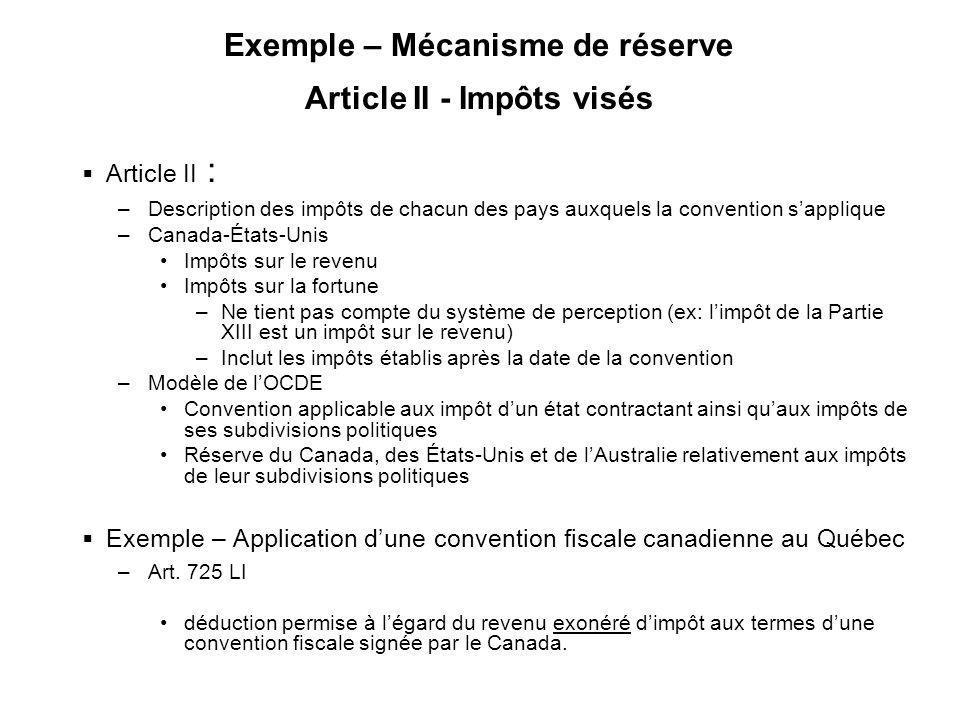 Exemple – Mécanisme de réserve Article II - Impôts visés