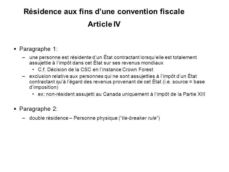 Résidence aux fins d'une convention fiscale Article IV