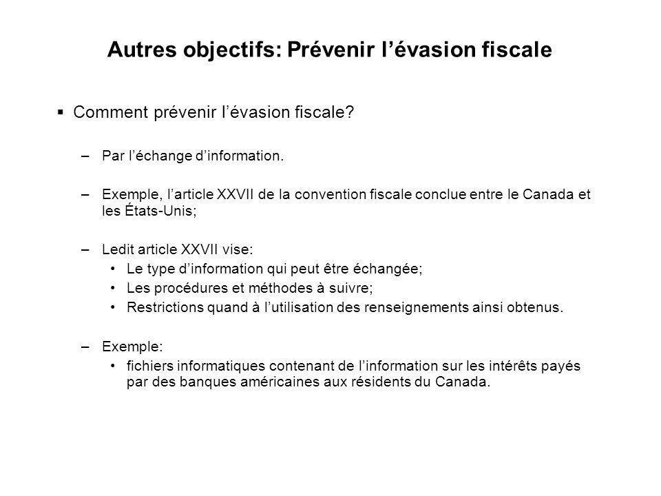 Autres objectifs: Prévenir l'évasion fiscale