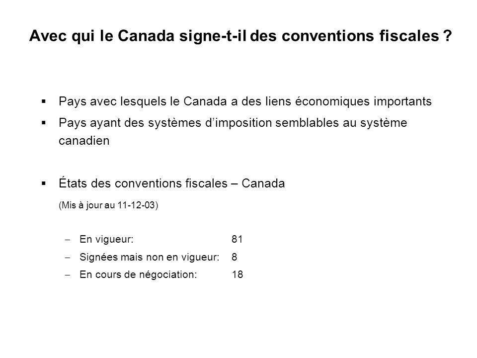 Avec qui le Canada signe-t-il des conventions fiscales