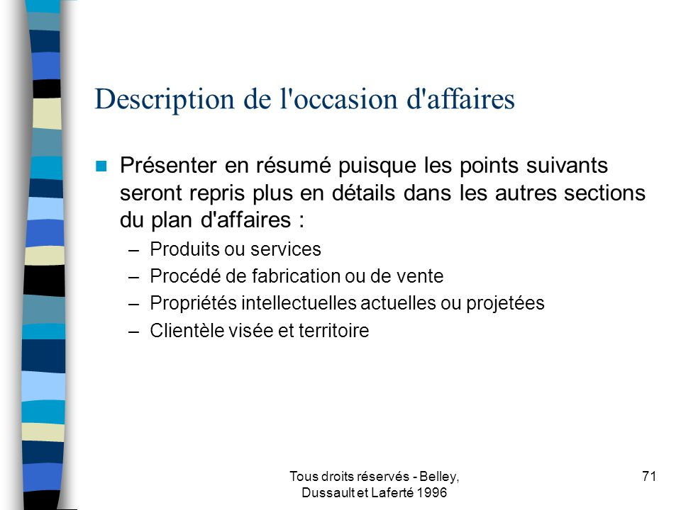 Description de l occasion d affaires