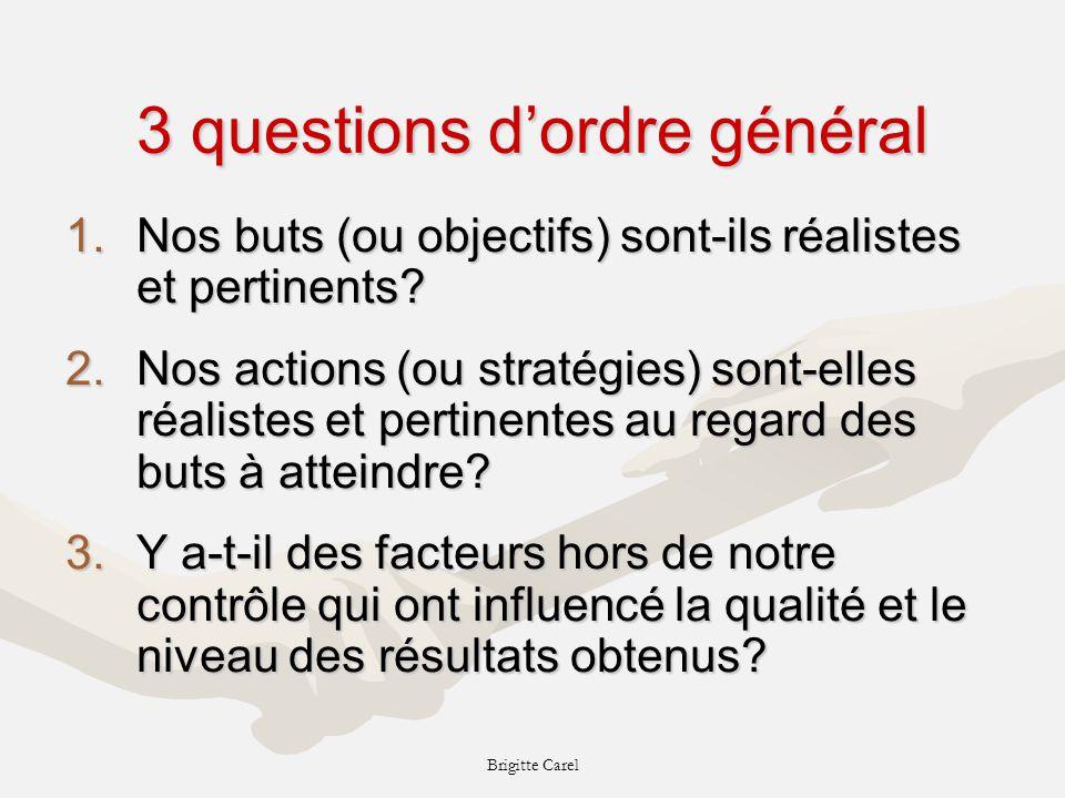 3 questions d'ordre général