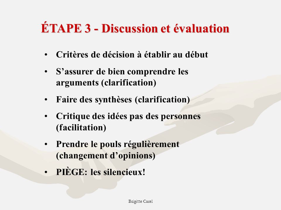 ÉTAPE 3 - Discussion et évaluation
