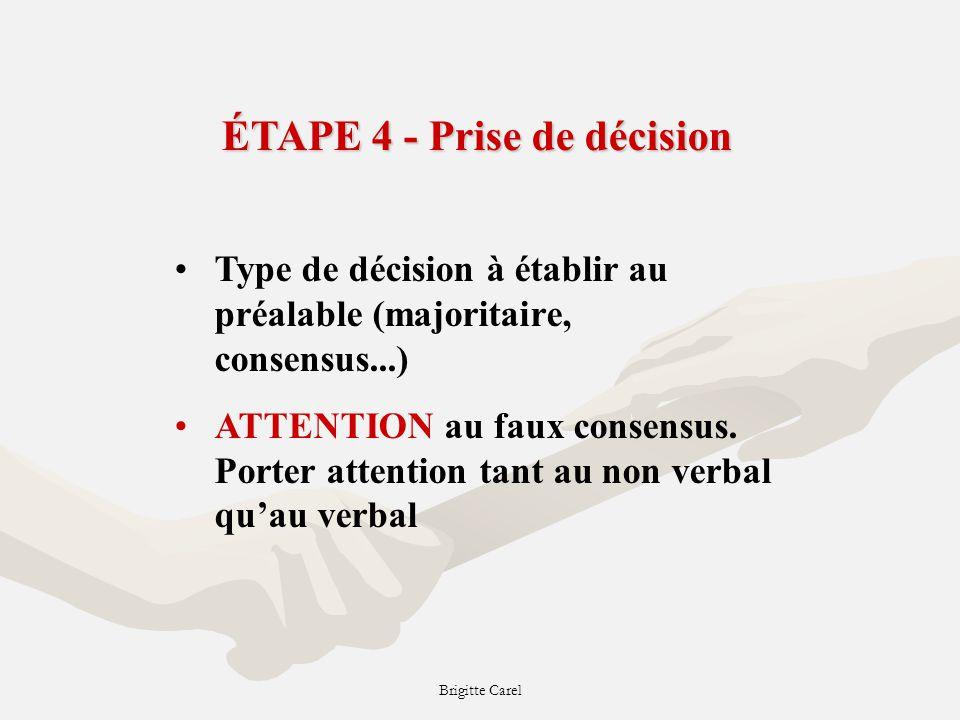 ÉTAPE 4 - Prise de décision