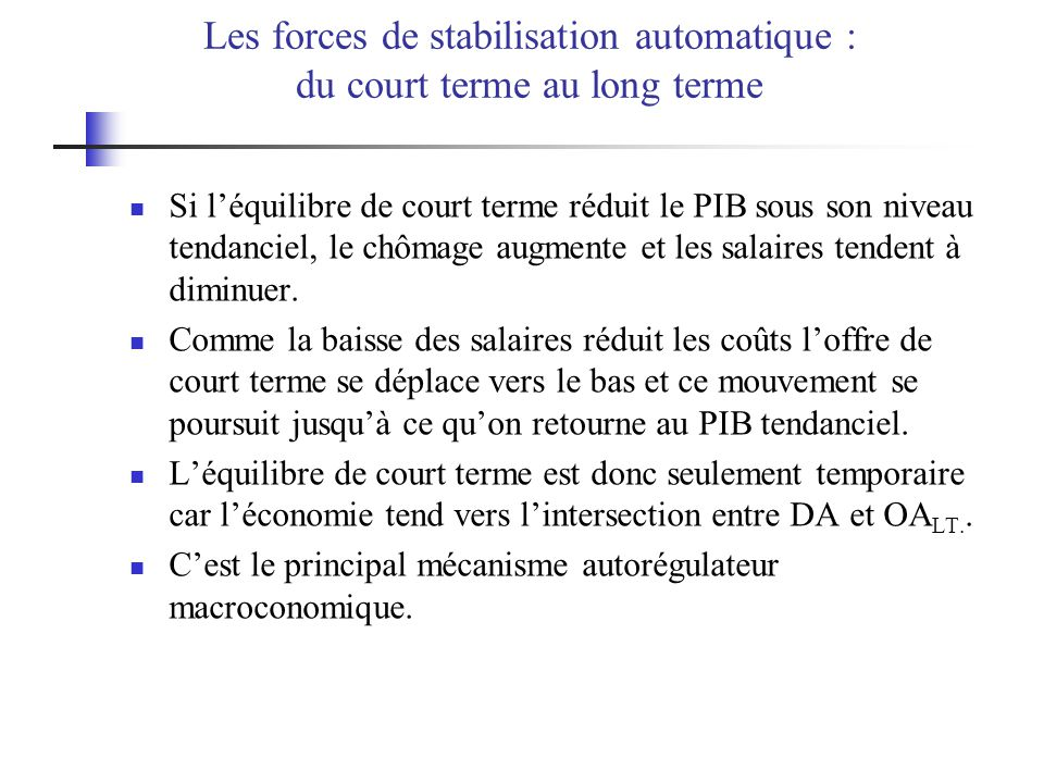 Les forces de stabilisation automatique : du court terme au long terme