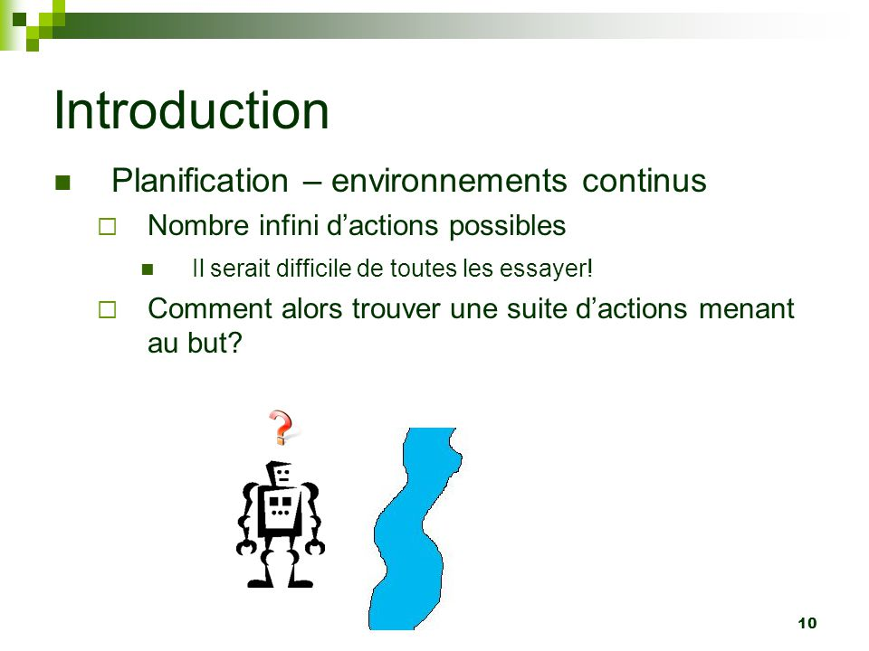 Introduction Planification – environnements continus