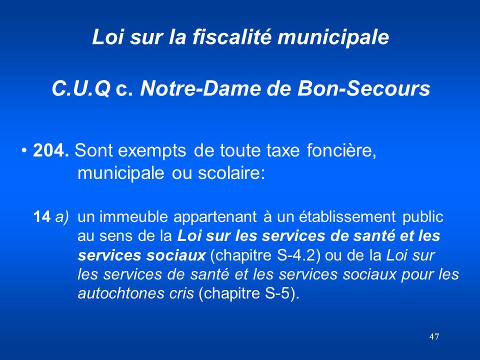 Loi sur la fiscalité municipale C.U.Q c. Notre-Dame de Bon-Secours