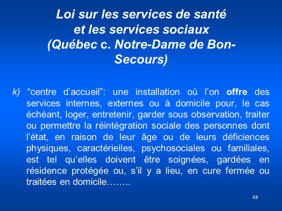 Loi sur les services de santé et les services sociaux (Québec c