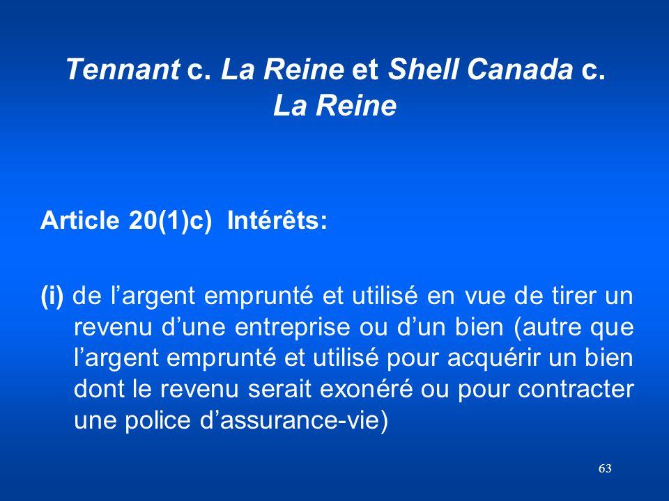 Tennant c. La Reine et Shell Canada c. La Reine