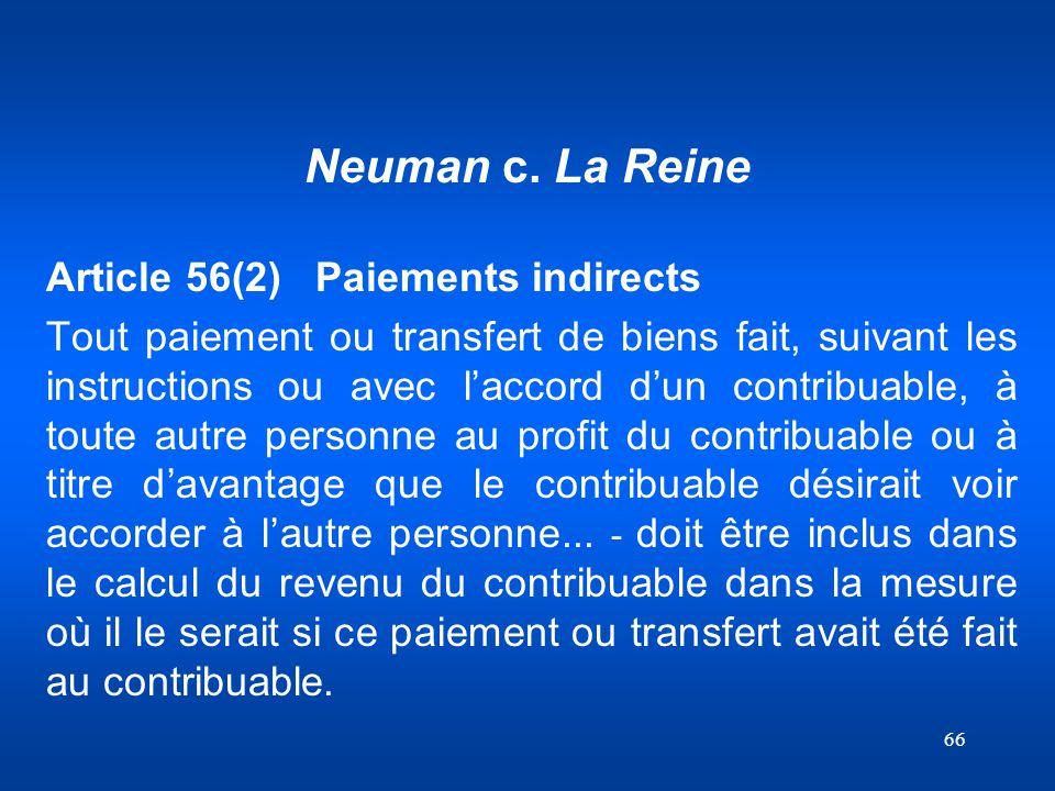 Neuman c. La Reine Article 56(2) Paiements indirects