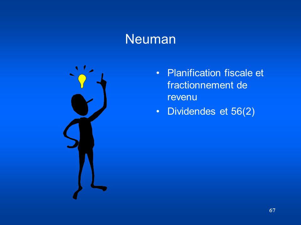Neuman Planification fiscale et fractionnement de revenu