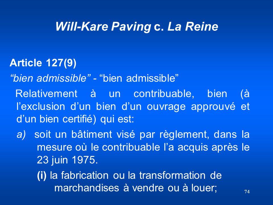 Will-Kare Paving c. La Reine