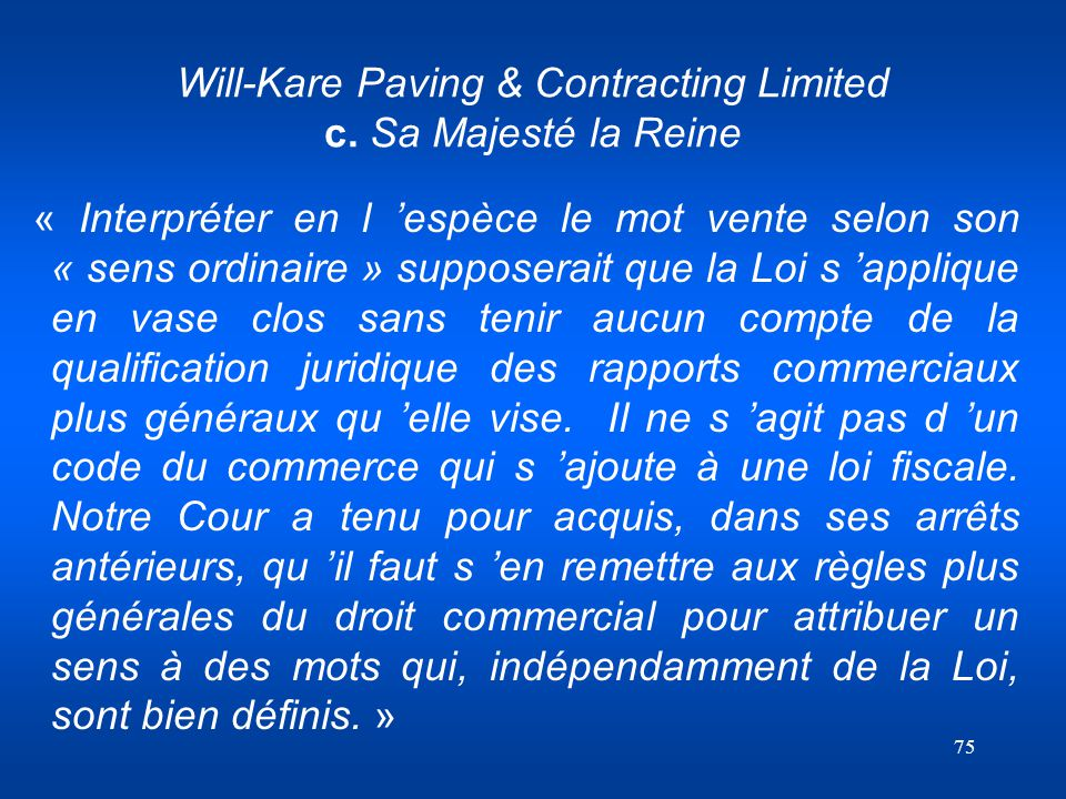 Will-Kare Paving & Contracting Limited c. Sa Majesté la Reine