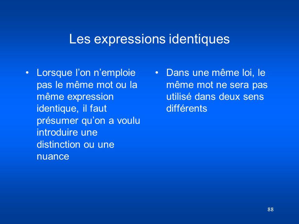 Les expressions identiques